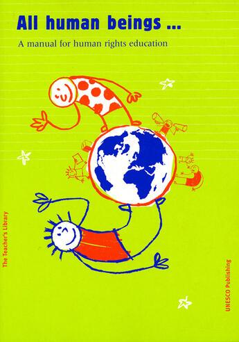 Couverture du livre « All human beings.... a manual for human rights education » de Collectif aux éditions Unesco