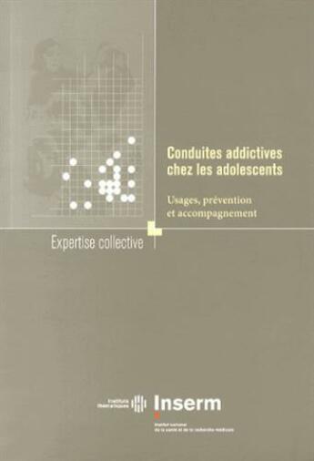 Couverture du livre « Conduites addictives chez les adolescents ; usages, prévention et accompagnement » de Collectif aux éditions Edp Sciences