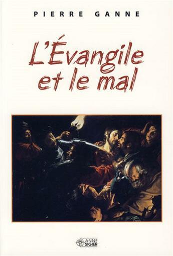 Couverture du livre « Evangile et le mal (l') » de Ganne P aux éditions Mediaspaul Qc