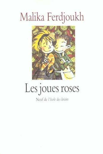 Couverture du livre « Joues roses (les) » de Malika Ferdjoukh aux éditions Ecole Des Loisirs