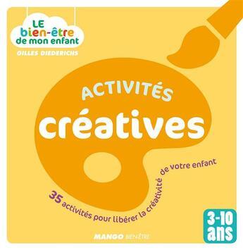 Couverture du livre « Activités créatives » de Gilles Diederichs aux éditions Mango