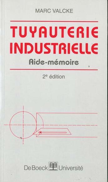 Couverture du livre « Aide-Memoire De Tuyauterie » de Valcke aux éditions De Boeck