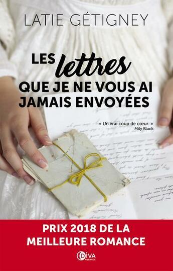 Couverture du livre « Les lettres que je ne vous ai jamais envoyées » de Latie Getigney aux éditions Diva