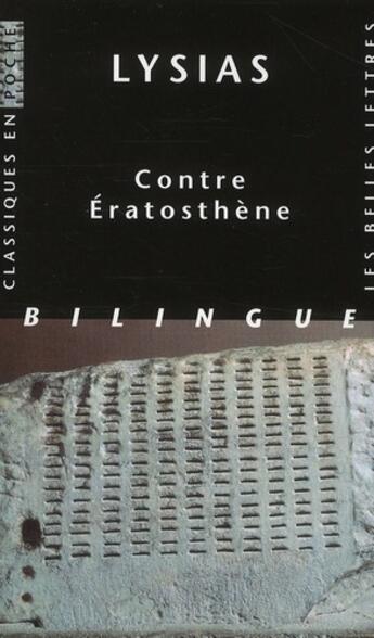 Couverture du livre « Contre Eratosthène » de Lysias aux éditions Belles Lettres
