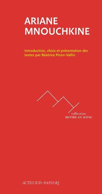 Couverture du livre « Ariane Mnouchkine » de Beatrice Picon-Vallin et Ariane Mnouchkine aux éditions Actes Sud-papiers