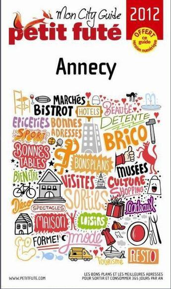 Couverture du livre « GUIDE PETIT FUTE ; CITY GUIDE ; Annecy (édition 2012/2013) » de Collectif Petit Fute aux éditions Le Petit Fute