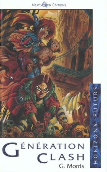 Couverture du livre « Generation clash » de Morris aux éditions Nestiveqnen