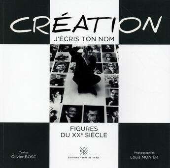 Couverture du livre « Création j'écris ton nom » de Louis Monier aux éditions Vents De Sable