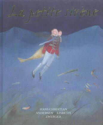 Couverture du livre « La Petite Sirene » de Hans Christian Andersen et Lisbeth Zwerger aux éditions Nord-sud