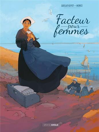 Couverture du livre « Facteur pour femmes » de Sebastien Morice et Didier Quellat-Guyot aux éditions Bamboo