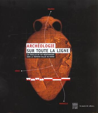Couverture du livre « Archeologie Sur Toute La Ligne » de Collectif aux éditions Somogy