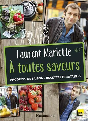 Couverture du livre « À toutes saveurs » de Laurent Mariotte aux éditions Flammarion