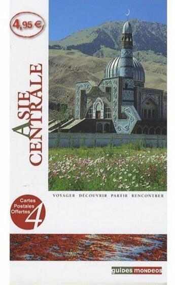 Couverture du livre « Asie centrale » de Collectif aux éditions Mondeos