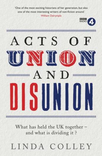 Couverture du livre « Acts of Union and Disunion » de Colley Linda aux éditions Profile Digital