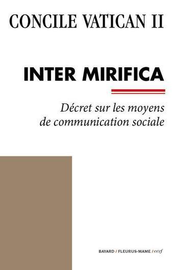 Couverture du livre « Concile Vatican II ; Inter Mirifica » de Collectif aux éditions Bayard/fleurus-mame/cerf