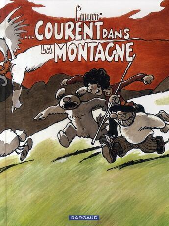 Couverture du livre « Le génie des alpages T.14 ; ... courent dans la montagne » de F'Murrr aux éditions Dargaud