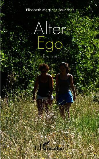 Couverture du livre « Alter ego » de Elisabeth Martinez Bruncher aux éditions L'harmattan