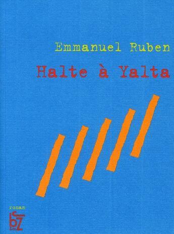 Couverture du livre « Halte à Yalta » de Emmanuel Ruben aux éditions Jbz Et Cie