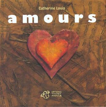 Couverture du livre « Amours » de Catherine Louis aux éditions Thierry Magnier