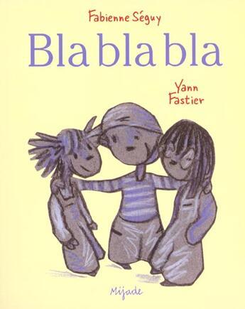 Couverture du livre « Blablabla » de Fastier Y aux éditions Mijade