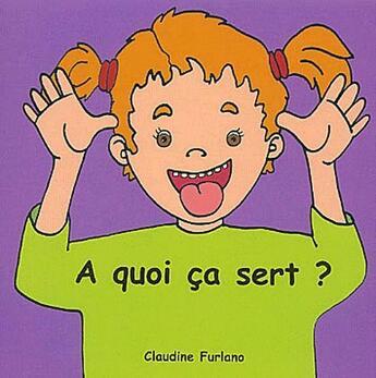 Couverture du livre « À quoi ça sert ? » de Claudine Furlano aux éditions Zoom