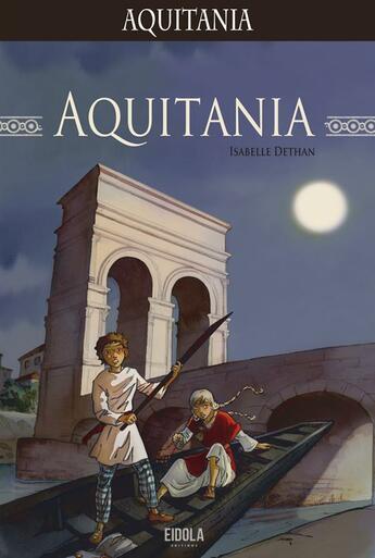 Couverture du livre « Aquitania » de Isabelle Dethan aux éditions Eidola