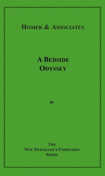 Couverture du livre « A Bedside Odyssey » de Homer & Associates aux éditions Disruptive Publishing