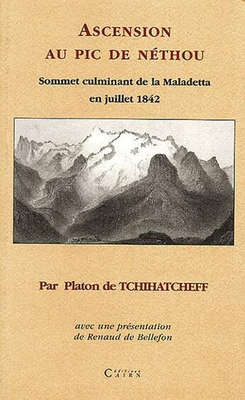 Couverture du livre « Ascension Au Pic De Nethou (Aneto) » de Tchihatcheff/ aux éditions Cairn