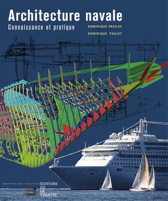 Couverture du livre « Architecture Navale : Connaissance Et Pratique (Ne) » de Presles/Paulet aux éditions La Villette