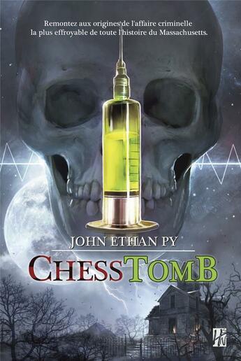 Couverture du livre « Chesstomb » de John Ethan Py aux éditions L'homme Sans Nom
