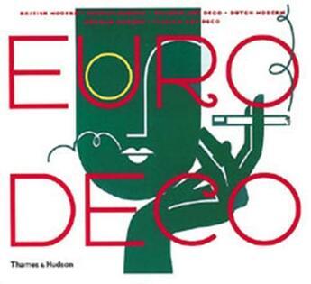 Couverture du livre « Euro Deco /Anglais » de Heller Fili aux éditions Thames & Hudson