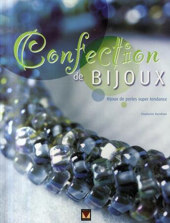 Couverture du livre « Confection de bijoux ; bijoux de perles super tendance » de Stephanie Burnham aux éditions Modus Vivendi