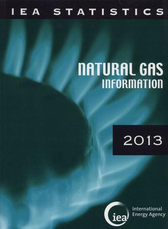 Couverture du livre « Natural gas information 2013 » de Ocde aux éditions Ocde