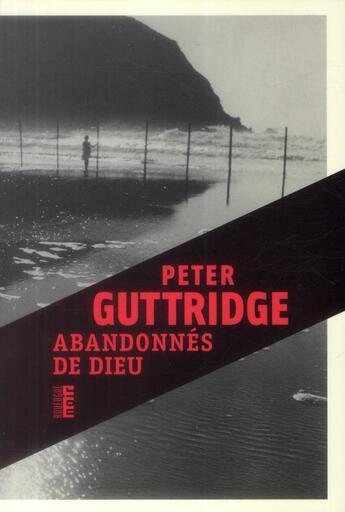 Couverture du livre « Abandonnés de Dieu » de Peter Guttridge aux éditions Rouergue