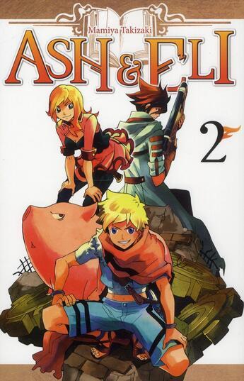 Couverture du livre « Ash & Eli t.2 » de Mamiya Takizaki aux éditions Ki-oon