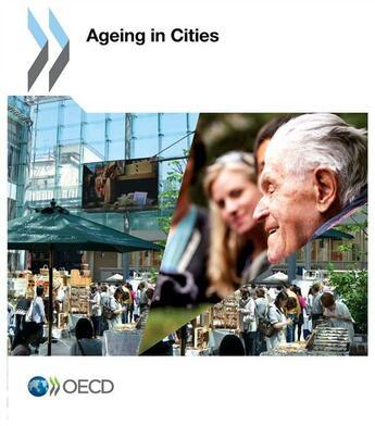 Couverture du livre « Ageing in cities » de Ocde aux éditions Ocde