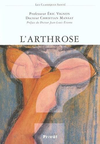 Couverture du livre « Arthrose » de Collectif aux éditions Privat