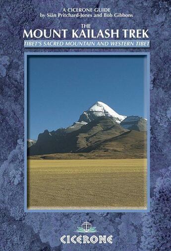 Couverture du livre « **the mount kailash trek » de Sian Pritchard Jones aux éditions Cicerone Press