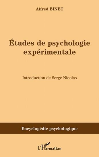 Couverture du livre « Études de psychologie expérimentale » de Alfred Binet aux éditions L'harmattan