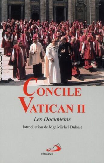 Couverture du livre « Concile Vatican II ; les documents » de Collectif aux éditions Mediaspaul