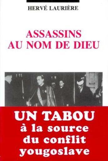 Couverture du livre « Assassins au nom de dieu » de Herve Lauriere aux éditions L'age D'homme