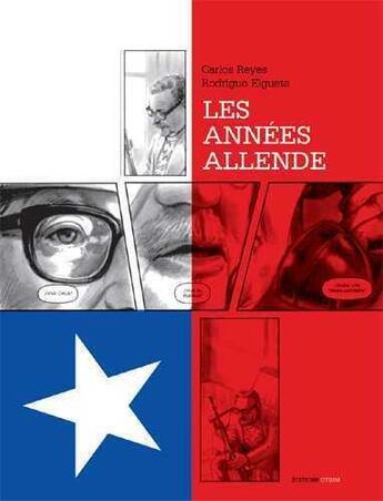 Couverture du livre « Les années Allende » de Carlos Reyes et Rodrigo Elgueta aux éditions Otium