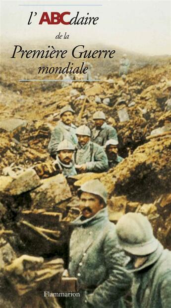 Couverture du livre « Abcdaire de la premiere guerre mondiale » de Pierre Chavot aux éditions Flammarion