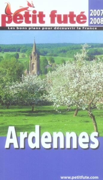 Couverture du livre « Ardennes (édition 2007-2008) » de Collectif Petit Fute aux éditions Le Petit Fute
