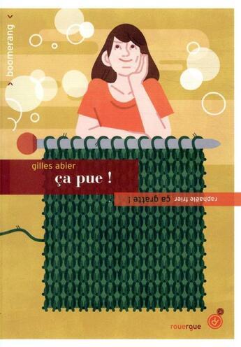 Couverture du livre « Ça pue ! ça gratte ! » de Gilles Abier et Raphaele Frier aux éditions Rouergue