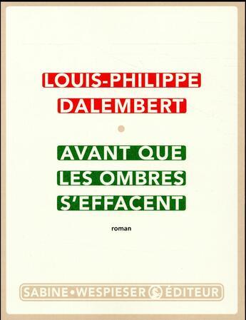 Couverture du livre « Avant que les ombres s'effacent » de Louis-Philippe Dalembert aux éditions Sabine Wespieser