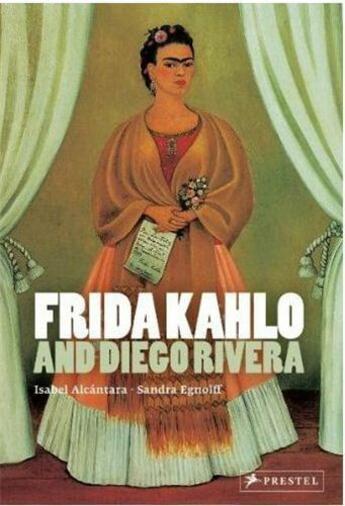 Couverture du livre « Frida kahlo and diego rivera » de Alcantara I aux éditions Prestel