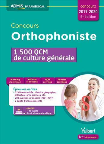 Couverture du livre « Concours orthophoniste ; 1500 QCM de culture générale (édition 2019/2020) » de Melanie Hoffert aux éditions Vuibert