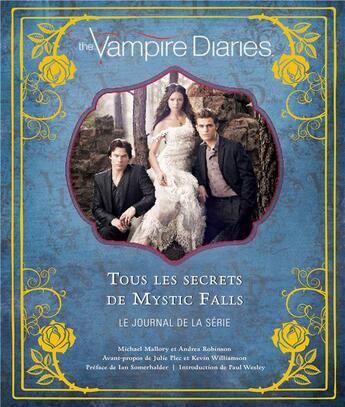 Couverture du livre « The vampire diaries ; tous les secrets de Mystic Falls » de Michael Mallory et Andrea Robinson aux éditions Huginn & Muninn