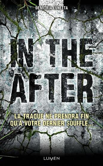 Couverture du livre « In the after » de Demitria Lunetta aux éditions Lumen